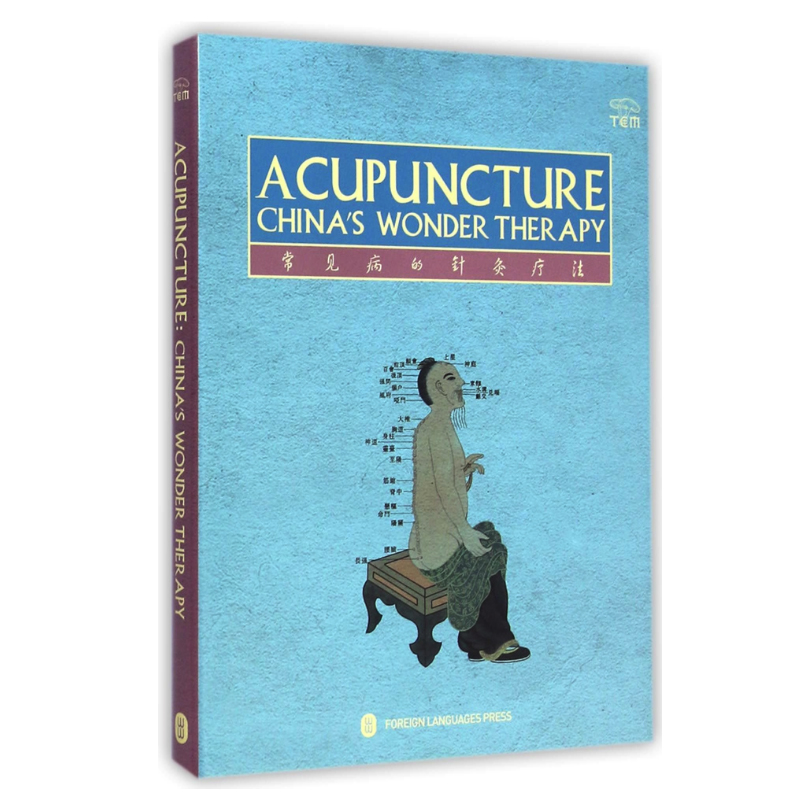 Acupuncture China's Wonder Therapy Chinese Medicine Acupuncture Textbook For Foreigners English Version Hardcover
