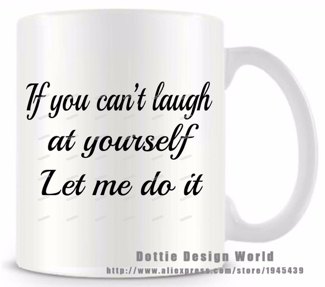 If you cant laugh at yourself let me do funny novelty travel mug if you cant laugh at yourself let me do funny novelty travel mug 2017 solutioingenieria Image collections