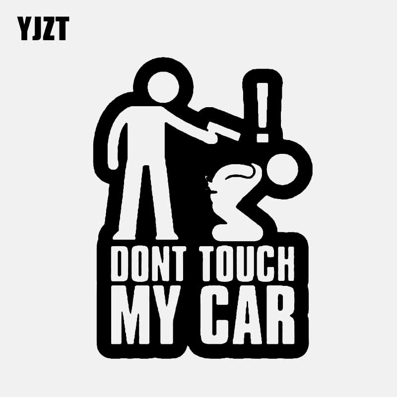 YJZT 11CM*15CM DONT TOUCH MY CAR Fun Vinyl Decal Car Sticker Black Silver Accessories C11-1764