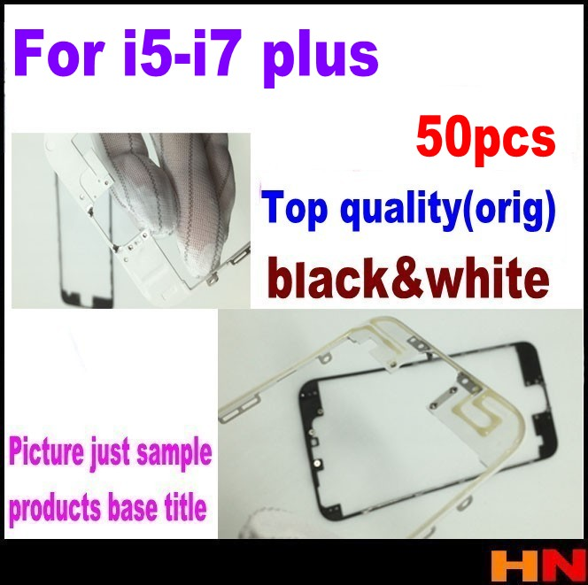 50pcs Top quality orig Front Bezel LCD bracket for iPhone 5 5s 5c 6 6s 7
