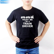 2018 Summer New Style Trust Me IM A TRAIN DRIVER Railway Funny Printed T-Shirt T Shirt Men Casual Short Sleeve Top Tees T-01