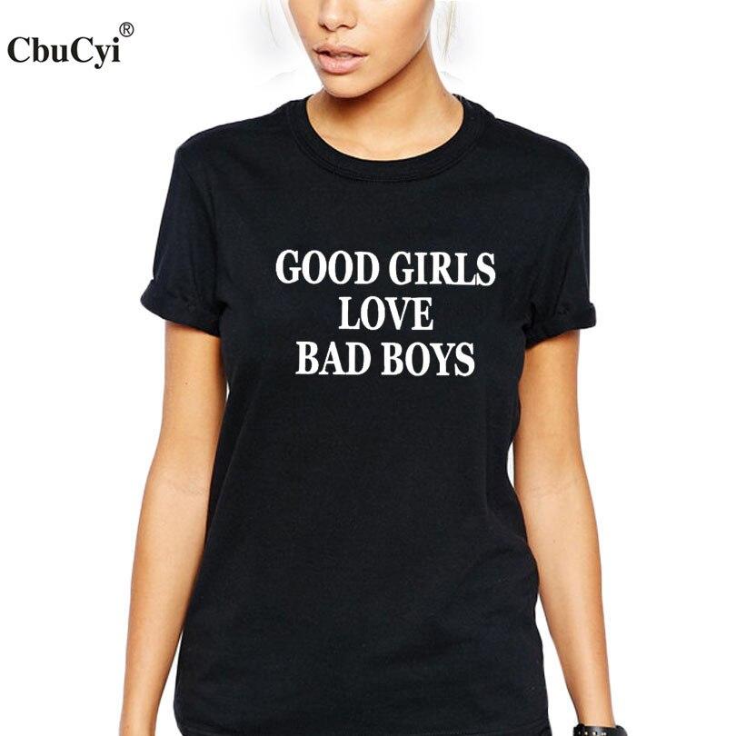 792a84e7 Fashion Fun Text Slogan T-shirt Tumblr Women's Summer Tops Good Girls love  bad boys Printed Cotton Short Sleeve Tees