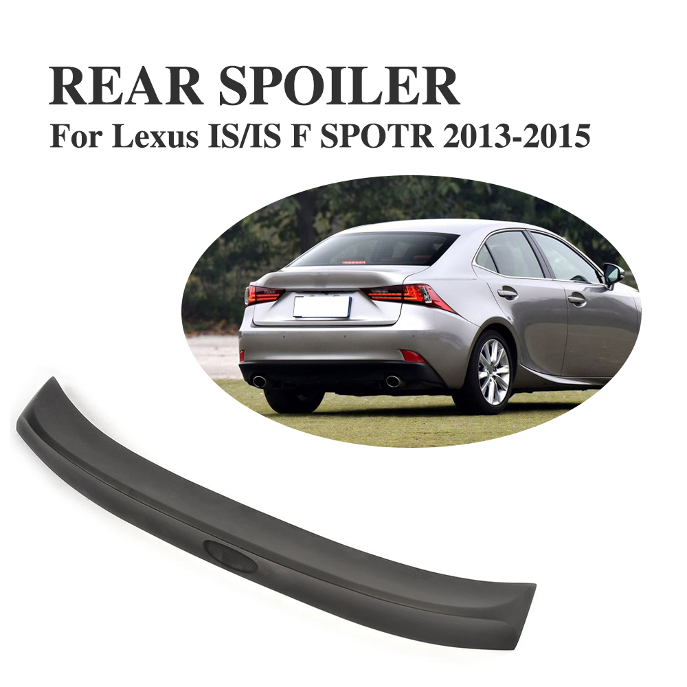 Rear Trunk Spoiler Boot Lip Wing for Lexus IS250 IS350 IS-F 2013-2015 PU Unpainted Black Primer Car Tuning Parts