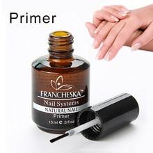 Праймер для ногтей Francheska, основа для чистящих средств и клея для ногтей, УФ Гель-лак, наконечники, УФ-гель, система, маникюрные советы, функция использования