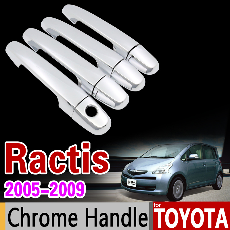 for Toyota Ractis 2005 - 2009 Chrome Door Handle Cover Trim Set NCP100 100 2006 2007 2008 Car Accessories Sticker Car Styling nitro triple chrome plated abs mirror 4 door handle cover combo