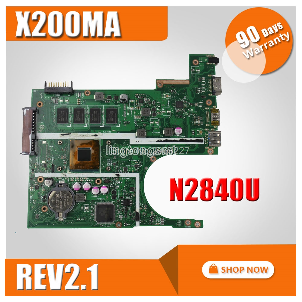 X200MA for ASUS latop motherboard Non-integrated N2840U REV2.1 X200MA 4GB Mainboard DDR3 90NB04U1-R00030 Tested OK k73ta for asus k73t x73t k73ta k73tk r73t latop motherboard rev 1a qbl70 la 7553p hd7670m 1gb mainboard 100% tested ok