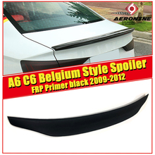 For Audi A6 A6A A6Q High-quality Rear Spoiler Tail C6 Belgium Style FRP Unpainted Trunk Wing car styling 09-12