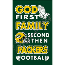 Newest custom Green Bay Packers flag God First Family flag Second then Packers football flag 100D Polyester with 2 gromments