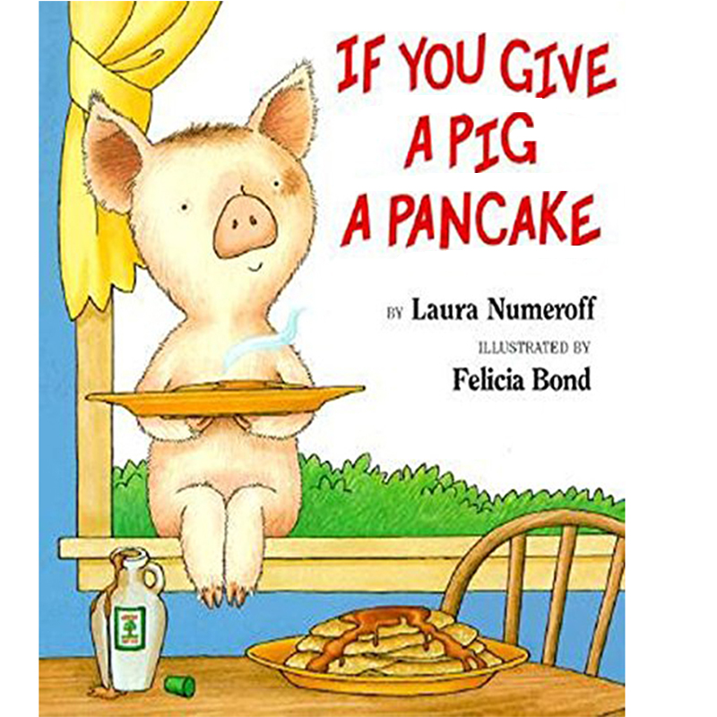 If You Give A Pig A Pancake By Laura Joffe Numeroff Educational English Picture Learning Card Story Book Baby Kids Children Gift