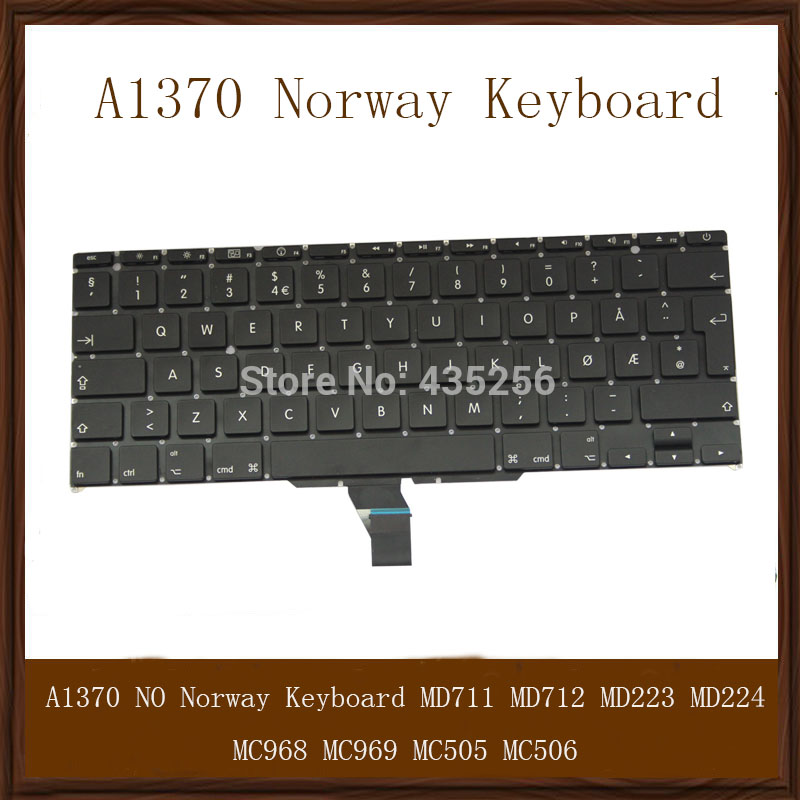 NO Keyboard For Macbook Air 11'' A1370 Norway MD711 MD712 MD223 MD224 MC968 MC969 MC505 MC506