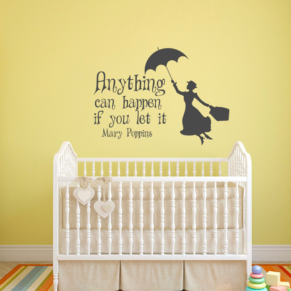 Mary Poppins Wall Decal Quote Anything Can Happen If You Let It Wall ...