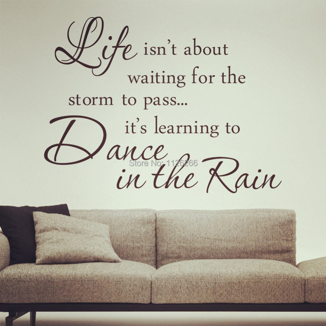 Inspirational Quotes Dance In The Rain Removable Wall Decals Vinyl Stickers Home Decor