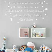 Albus Dumbledore Quote Decal For In Dreams We Enter A World Harry Potter Vinyl Wall Decal