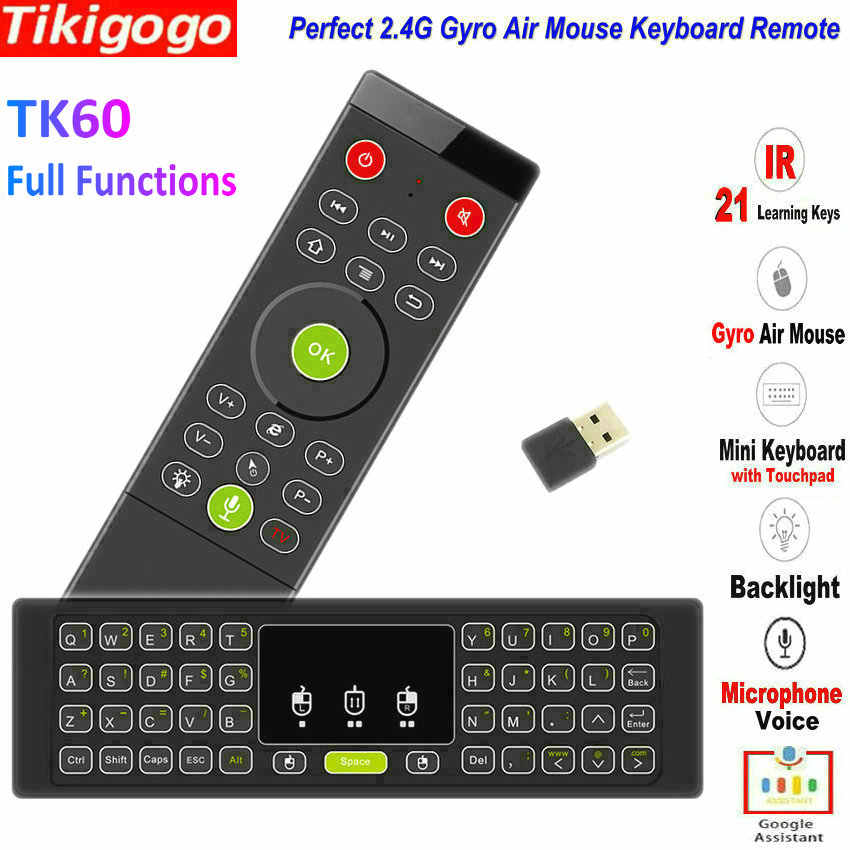 TK60 Backlight 2.4G Air Mouse Keyboard Touchpad Suara 21 IR Belajar untuk Android Smart TV Box PC PK MX3 t3 T6 H18 Remote Control