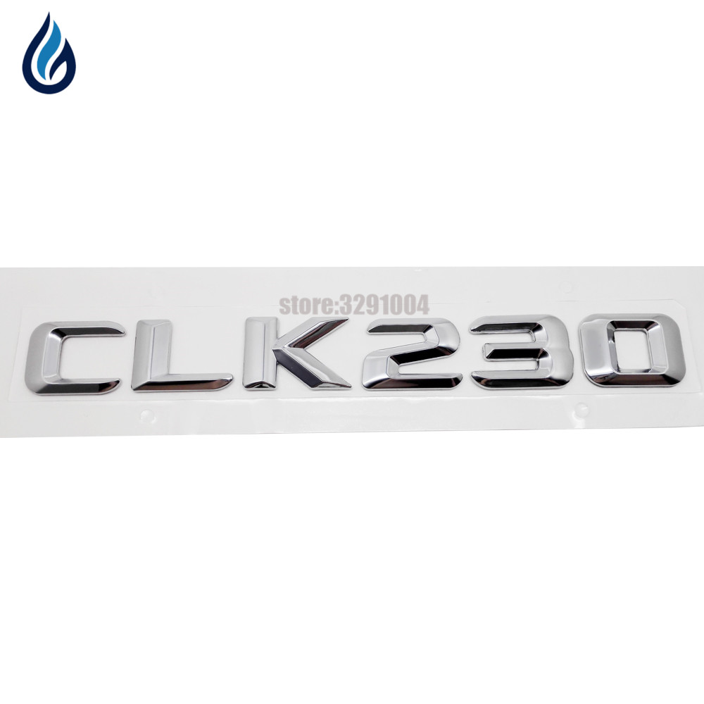 For Mercedes Benz CLK Class CLK230 Chrome Number Letters Rear Trunk Emblem Badge Sticker For W204 W203 W211 W210 W212 W205 W124 turbo for mercedes benz e class m class e270 ml270 w210 w163 99 om612 2 7l gt2256v 715910 715910 5002s 715910 0002 715910 0001