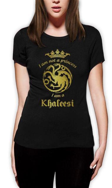 No soy Una Princesa soy Khaleesi Mujeres Camiseta TIENES Oro Juego de Tronos inspirado Señoras Camiseta Camiseta Euro Tamaño XS-2XL