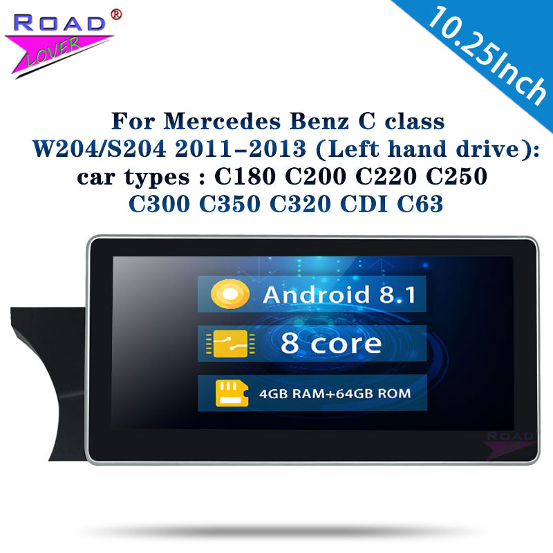 Car Radio 10.25'' <font><b>Android</b></font> 8.1 Octa Core For Benz C class <font><b>W204</b></font>/S204 2011-2013 Stereo Left Hand Drive Car <font><b>Autoradio</b></font> Head Unit 1Din image