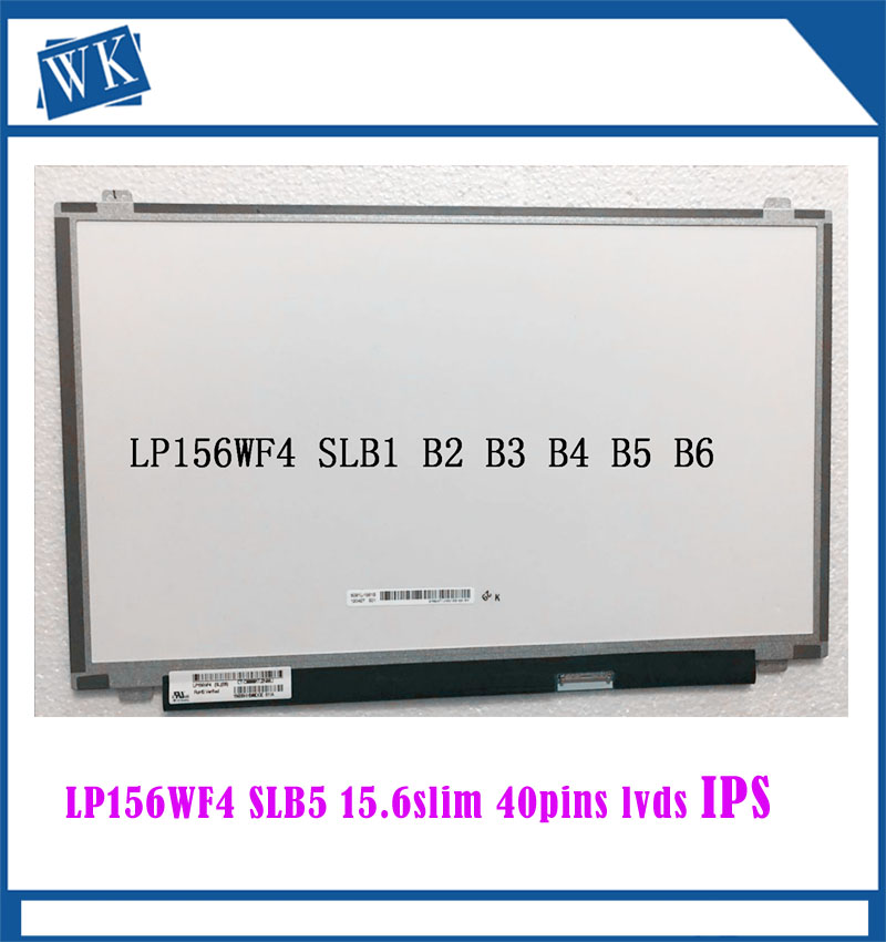 15.6 inch IPS Laptop lcd screen LP156WF4 SLB5 SLB6 SLB7 SLC1 SLB2 SLB3 SLC2 B156HTN03.2 LED Display matrix 40pin 1920x108015.6 inch IPS Laptop lcd screen LP156WF4 SLB5 SLB6 SLB7 SLC1 SLB2 SLB3 SLC2 B156HTN03.2 LED Display matrix 40pin 1920x1080