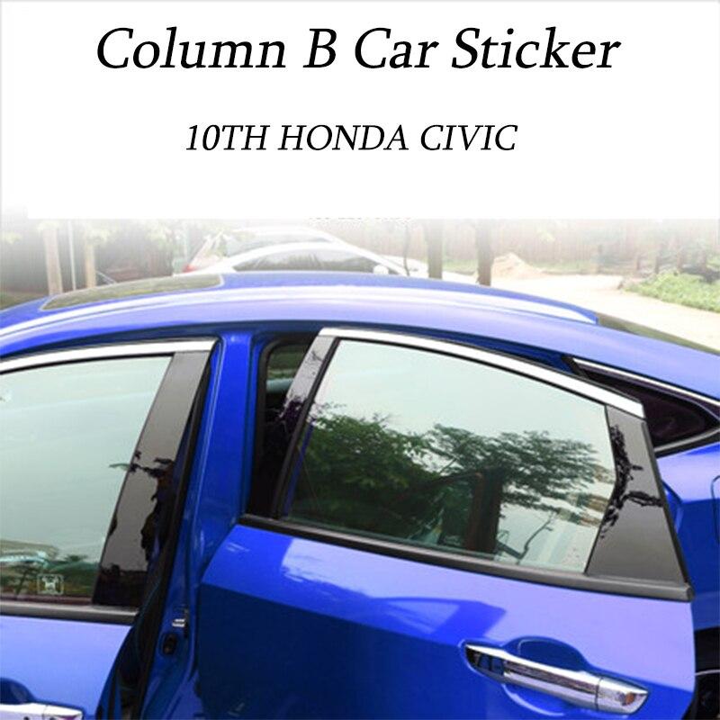 Car Styling PC Mirror Material 6PCS Black Car Column B Car Sticker For 10th Honda Civic Car Decoration Exterior Accessories
