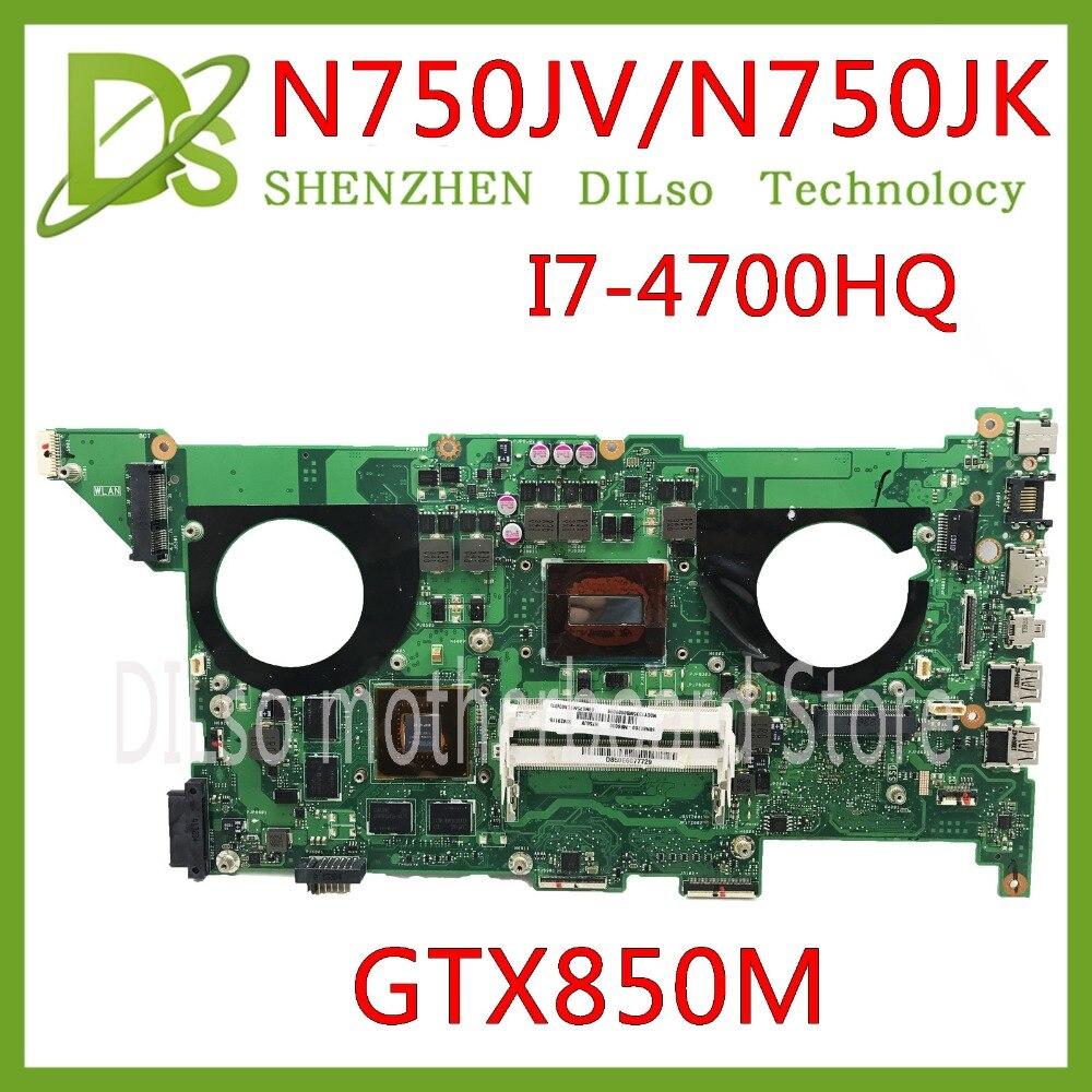 KEFU N750JK For ASUS N750JV N750JK I7-4700HQ cpu GTX850 Laptop motherboard for asus n750jv REV2.0/2.1 mainboard  Test