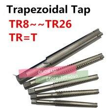 1 sztuk wysokiej jakości TR8 TR10 TR12 TR14 TR16 TR18 TR20 TR22 TR24 TR25 TR26 * 2/3/4/5 trapezowe HSS prawo lewa ręka gwintownik