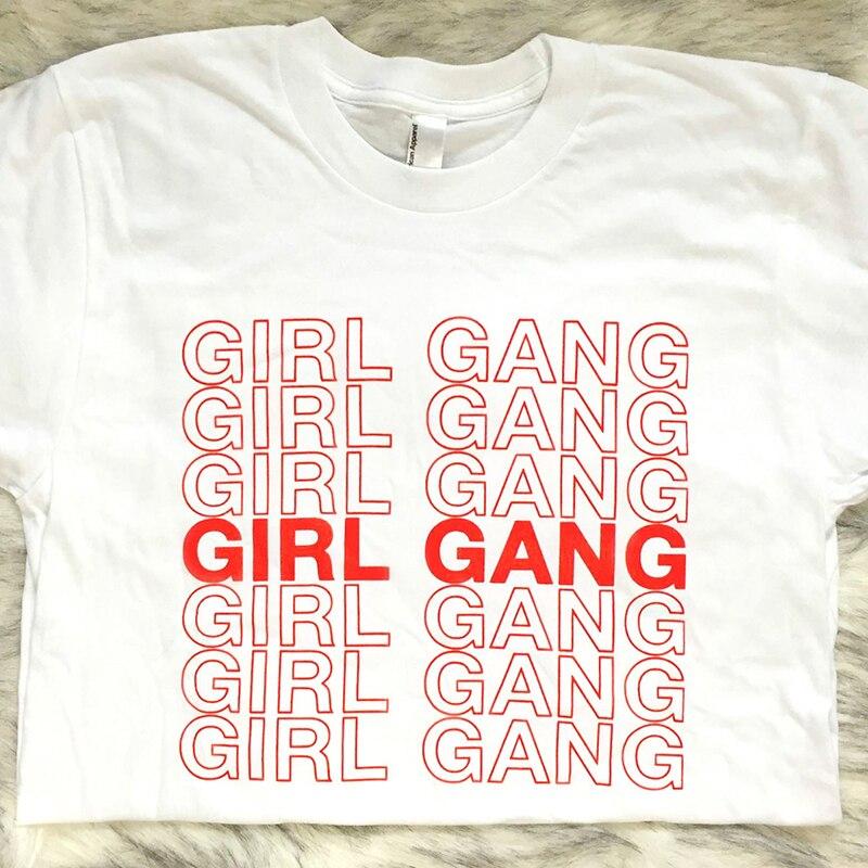 2018 Vogue Mädchen Gang Lustige Gedruckt Weiß T shirts Sommer Kurzarm Baumwolle Tops Tumblr Mädchen Straße Tragen Graphic Tees frauen