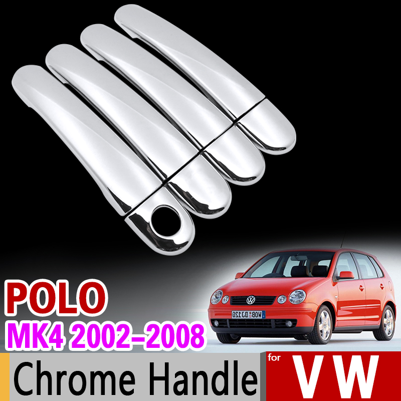 for VW POLO MK4 2002-2008 9n 9n3 Chrome Handle Cover Trim Set Volkswagen 2005 2006 2007 GTI Car Accessories Stickers Car Styling car rear trunk security shield cargo cover for volkswagen vw polo 2002 2010 high qualit black beige auto accessories