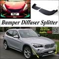 Car Splitter Diffuser Bumper Canard Lip For BMW X1 E84 F48 2009~2016 Tuning Body Kit / Front Deflector Car Fin Chin Reduce Body