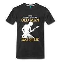 Never Underestimate An Old Man Bass Guitar Men S T Shirt Tops Tees Men 100 Cotton