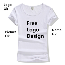 цена на Factory Price! Free Custom LOGO Design Cheap T Shirt for Women DIY Your like Photo or Logo Casual T-shirt tops clothes Tee