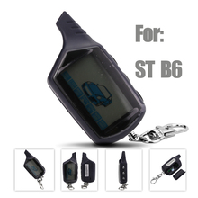 New Car Styling Starline B6 Two way car alarm system Keychain  Starline B6 LCD remote controller New Russian version Car-styling