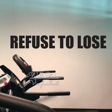 Refuse To Lose Quote Wall Sticker Inspirational Decal Motivational Gym Stickers Cut Vinyl Office Q85