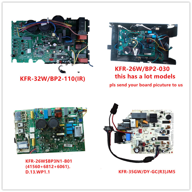 KFR-32W/BP2-110(IR)| KFR-26W/BP2-030(SY)| KFR-26W$BP3N1-B01(41560+6812+6061).D.13.WP1.1| KFR-35GW/DY-GC(R3)JM5 Used Good Working