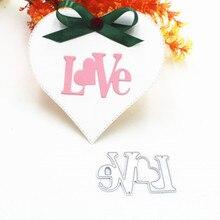1pcs Love Cutting Dies DIY Scrapbooking dies album Card Paper Card Maker Metal cutting Die Wedding Decorative Embossing Craft