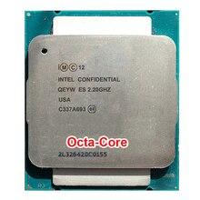 Инженерный образец Xeon E5-2630v3 ES QEYW CPU 2.2 ГГц 8-ядерный E5 V3 2630V3 восемь окта ядро octa-core 16 потоков ПРОЦЕССОРА 85 Вт