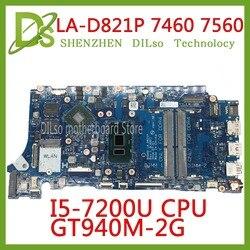 KEFU LA-D821P 07T87H 0V736W 05CPRV для Dell INSPIRON 7460 7560 материнская плата BKD40 LA-D821P REV: 1,0 (A00) I5-7200U тестовая работа 100%