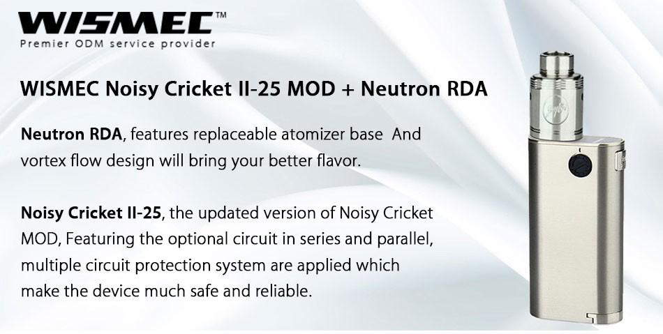 WISMEC-Noisy-Cricket-II-25-MOD-+-Neutron-RDA_01