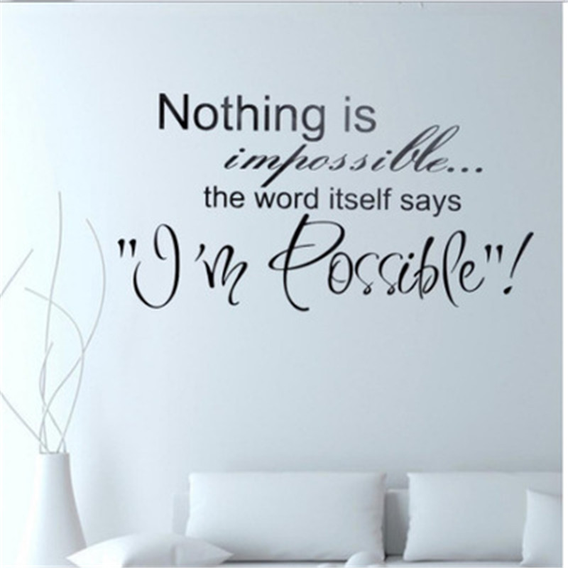 Nothing Is Impossible Inspirational Quotes Wall Sticker