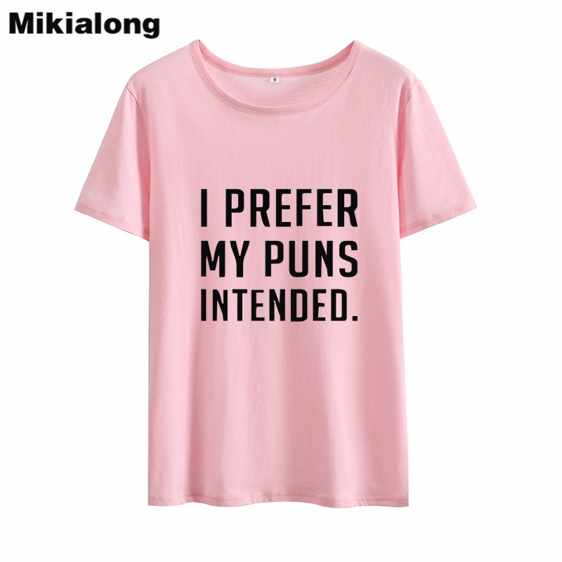 Mrs Win I Prefer My Puns Intended Best Friends T Shirt -3446