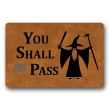 "You Shall Not Pass Decorative Doormat Indoor/Outdoor 23.6"" x 15.7"" No"
