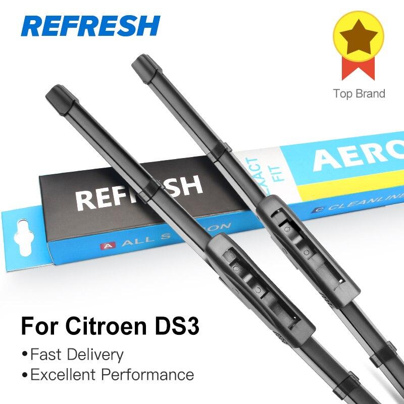 REFRESH Щетки стеклоочистителей для Citroen DS3 Fit Bayonet Arms 2009 2010 2011 2012 2013