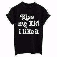 Hôn tôi kid tôi thích nó Chữ In Women t shirt bông Casual Vui t shirts Đối Với Lady Top Tee Slim Fit quần áo