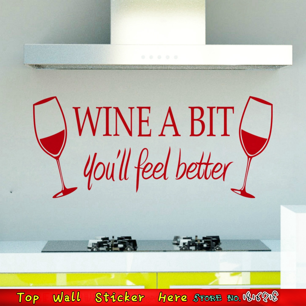 Wine A Bit You\'ll Feel Better Wall Quotes Stickers Cups Kitchen ...