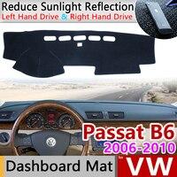 Para Volkswagen VW Passat B6 2006 ~ 2010 3C Anti-Slip Mat Pad Cover Dashboard Pára Dashmat Acessórios Do Tapete 2007 2008 2009