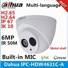 داهوا IPC HDW4631C A قذيفة معدنية 6MP المدمج في هيئة التصنيع العسكري POE IR 50m IP67 IK10 كاميرا ip استبدال IPC HDW4431C A كاميرا تلفزيونات الدوائر المغلقة