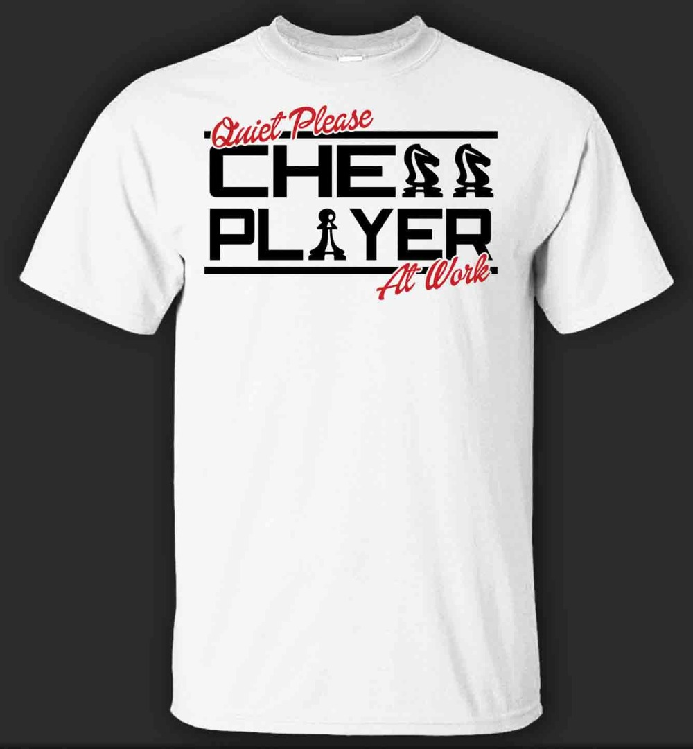 Quiet Please Chess Player At Work T-Shirt - Direct From Summer 2019 New Arrival Men T Shirt New Men image