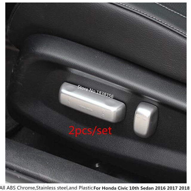 For Honda Civic 10th Sedan 2016 2017 2018 Car Cover Detector Abs Chrome Seat Adjustment On Switch Trim Accessories 2pcs