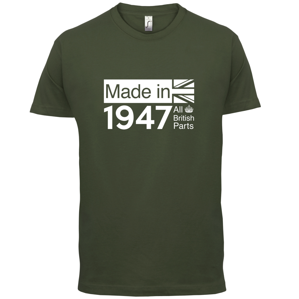 1947 British Parts 69th Birthday Mens T Shirt 13 Colours Gift PresentPrint T Shirt Mens Short Sleeve HotMans Unique in T Shirts from Men 39 s Clothing