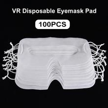 100Pcs For HTC Vive VR Pro Oculus Quest Rift SGO Case For PS4 VR SAMSUNG Gear VR Daydream Hygiene VR Mask Disposable Eyemask Pad
