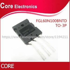 Image 1 - 10ชิ้น/ล็อตFGL60N100BNTD G60N100 G60N100BNTD FGL60N100 IGBT 1000V 60A 180W TO 3P